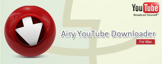Airy YouTube Downloader for Mac